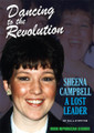 Dancing to the Revolution: Sheena Campbell  A Lost Leader