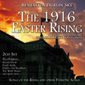 The 1916 Easter Rising-Beneath A Dublin Sky CD