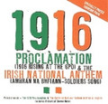 1916 Proclamation &amp; The Irish National Anthem