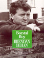 Borstal Boy by Brendan Behan