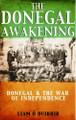 Donegal Awakening - War Of Independence