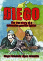 Diego: The True Story of a Colombian Guerrilla Fighter