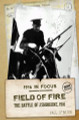 Field Of Fire: The Battle of Ashbourne, 1916 