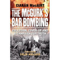 The McGurk's Bar Bombing - Collusion, cover-up and a campaign for truth