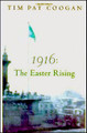 1916 Easter Rising: Tim Pat Coogan