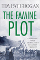 The Famine Plot - Tim Pat Coogan (Hardback)