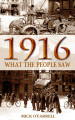 1916 - WHAT THE PEOPLE SAW