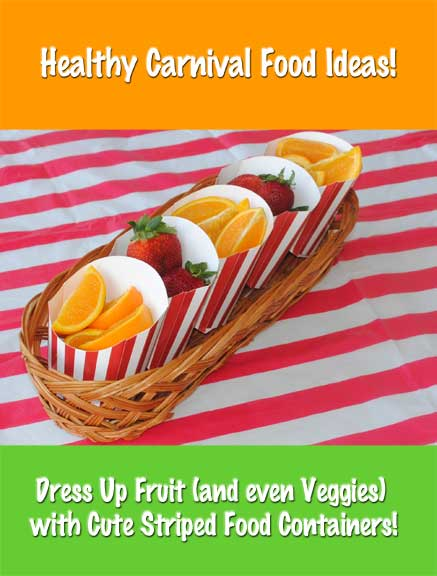 Add some healthy food to your kids carnival this year carnival savers - Carnival foods ideas ...
