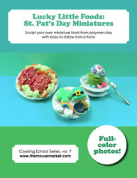 Dollhouse Miniature St. Patrick's Day Foods // Miniature Tutorial eBook