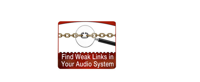 Find Weak Links in Your Audio System