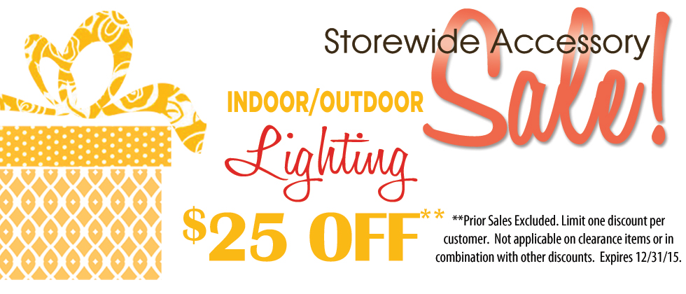 All Lighting and Lamps are $25 off