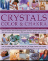 Crystals Color and Chakra by Lilly, Martin,de Winter and Hale