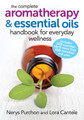 The Complete Aromatherapy & Essential Oils Book by N.Purchon