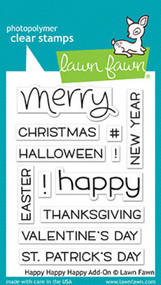 Lawn Fawn 3 x 4 Clear Stamp - Happy Happy Happy Add On (LF1478)