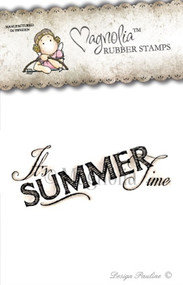 Magnolia Stamps IT'S SUMMER TIME (TEXT) - Sea Breeze 2013