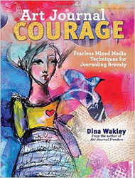 Dina Wakley Art Journal Courage Book