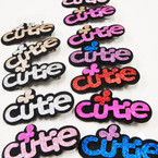 "3.5"" Glitter Cutie Saying on Gator Clip Mixed Colors .50 ea"