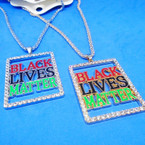 Bling Crystal Stone Edge Black Lives Matter Necklaces  .56 each