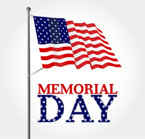 Memorial Day Weekend WEB Site Open 24/7 Showroom Closed Friday & Monday