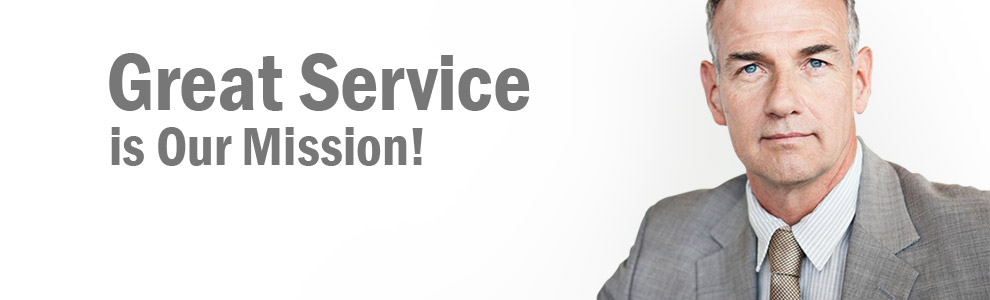 Great Service is Our Mission!