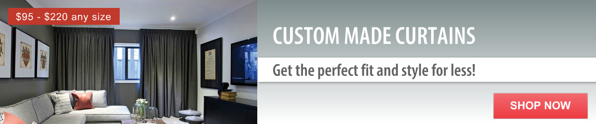 Custom made Curtains. Get the style and size you want for less