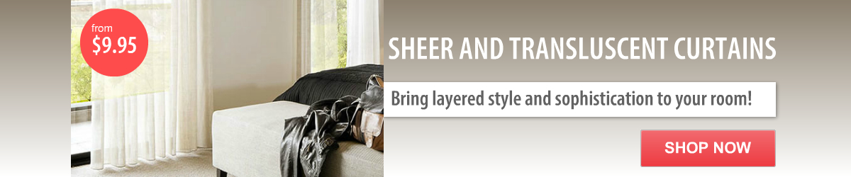 Sheer Curtains bring layered style to your room