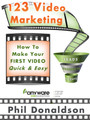 123 Video Marketing - How to Make Your First Video Fast & Easy!