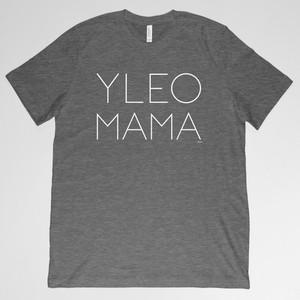 YLEO MAMA Shirt - Gray