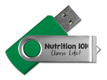 Nutrition 101: Choose Life! Flash Drive