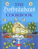 The Hofbrauhaus Cookbook