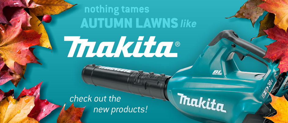 Nothing tames autumn lawns like Makita® - check out the new products!