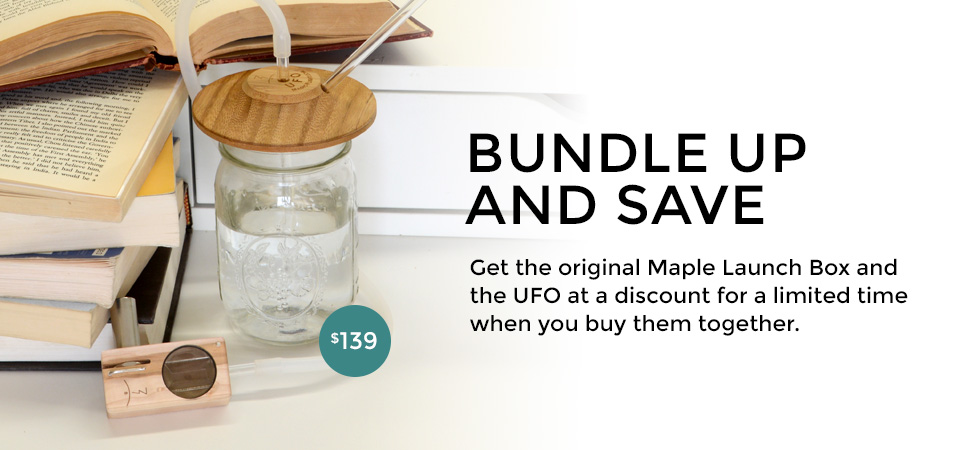 Bundle up and save - Get the Original Maple Launch Box and the UFO at a discount for a limited time when you buy them together.