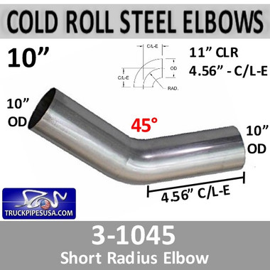 "10"" 45 Degree Exhaust Elbow 11"" CLR, 4.56"" Leg 3-1045"