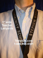 "1"" Teacher Lanyards Embroidered with Person name and School name"