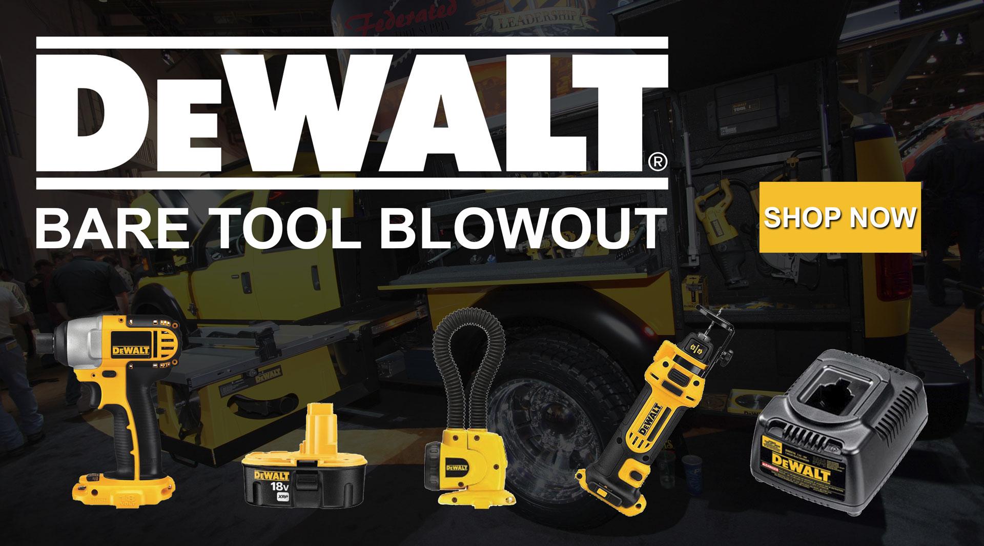 DeWALT bare tool blowout