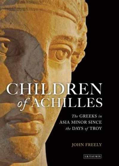 The Greeks of Asia Minor since the Days of Troy