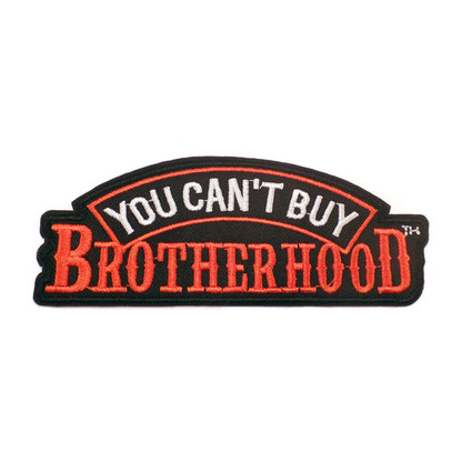 You Cant Buy Brotherhood Patch