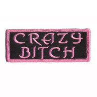 Crazy Bitch Motorcycle Embroidered Patch