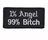 1% Angel 99% Bitch Ladies Motorcycle Embroidered Patch