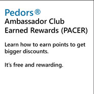 Pedors Ambassador Club Earned Rewards (PACER) Program.  Earn Pedors PACER Points and SAVE!