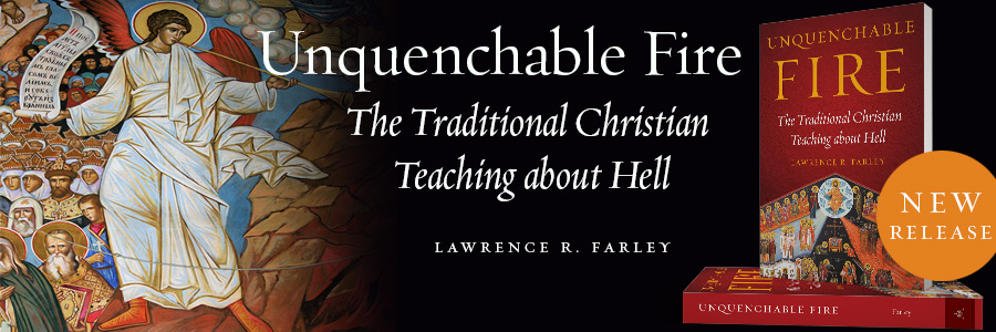 Unquenchable Fire by Fr Lawrence Farley