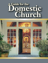 A Guide for the Domestic Church