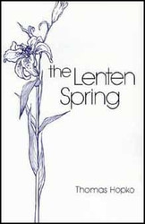 The Lenten Spring by Fr. Thomas Hopko. Forty meditations on Great Lent, revealing, in a simple, clear and beautiful manner, its true meaning.