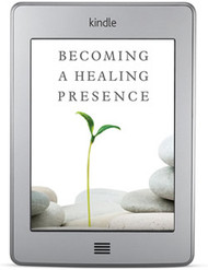 Becoming a Healing Presence (ebook)