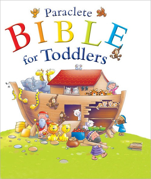 Paraclete Bible for Toddlers. For ages 1-5.