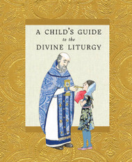A Child's Guide to the Divine Liturgy (case of 124)