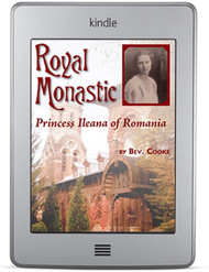 Royal Monastic: Princess Ileana of Romania (ebook)