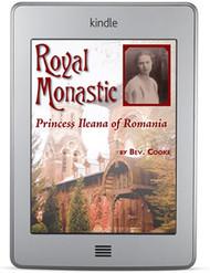 Royal Monastic: Princess Ileana of Romania (ebook)