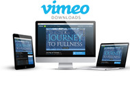 Journey to Fullness Video (On Demand)