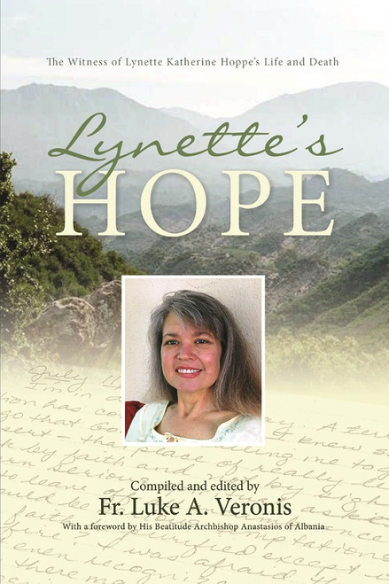 Lynette's Hope, compiled and edited by Fr Luke A. Veronis